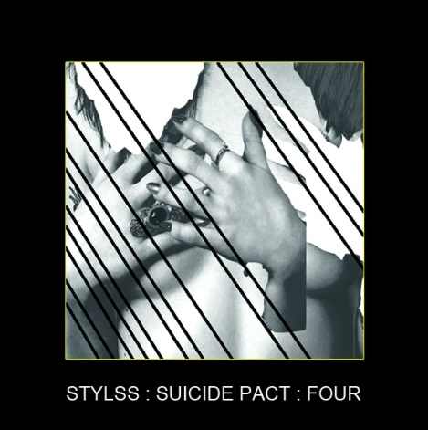 STYLSS: SUICIDE PACT: FOUR